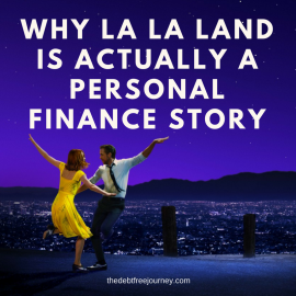 WHY LA LA LAND IS ACTUALLY A PERSONAL FINANCE STORY