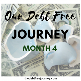 OUR DEBT FREE JOURNEY MONTH 4