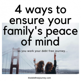 4 WAYS TO ENSURE YOUR FAMILY'S PEACE OF MIND