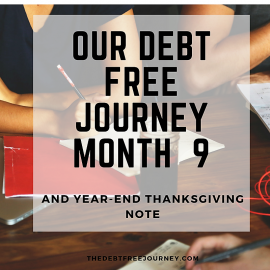 OUR DEBT FREE JOURNEY MONTH 9