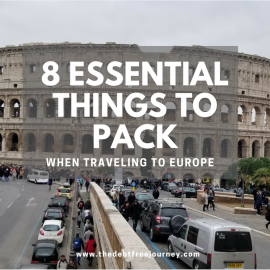 8 ESSENTIAL THINGS TO PACK WHEN TRAVELING TO EUROPE